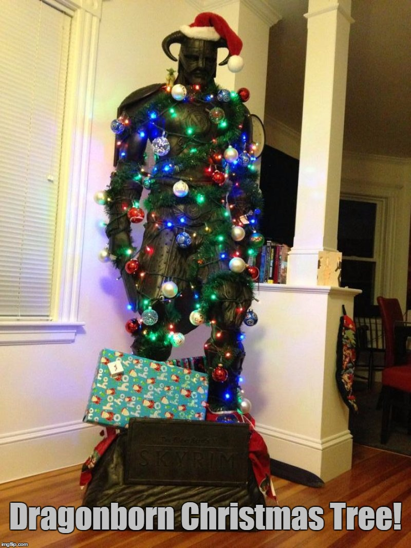 Fus Ro Dah, 16 Days Left Until Christmas... | Dragonborn Christmas Tree! | image tagged in memes,skyrim,christmas,christmas tree,funny,dragonborn | made w/ Imgflip meme maker