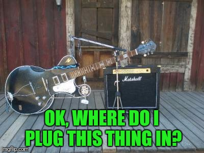 OK, WHERE DO I PLUG THIS THING IN? | made w/ Imgflip meme maker