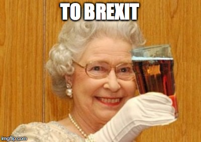 TO BREXIT | made w/ Imgflip meme maker