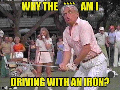 WHY THE   ****   AM I DRIVING WITH AN IRON? | made w/ Imgflip meme maker
