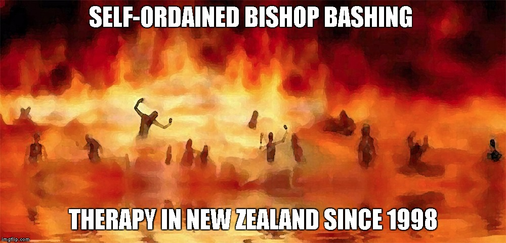 The irony of the word | SELF-ORDAINED BISHOP BASHING THERAPY IN NEW ZEALAND SINCE 1998 | image tagged in destiny,church,hell,demonic,karma's a bitch | made w/ Imgflip meme maker