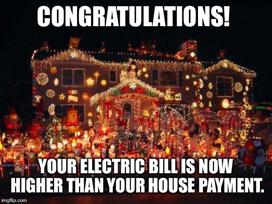 Christmas Light Meme.Crazy Christmas Lights Imgflip