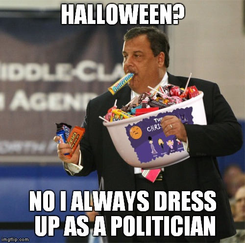 HALLOWEEN? NO I ALWAYS DRESS UP AS A POLITICIAN | made w/ Imgflip meme maker