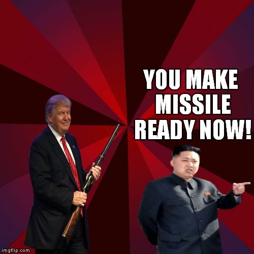 YOU MAKE MISSILE READY NOW! | made w/ Imgflip meme maker