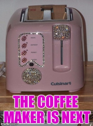 THE COFFEE MAKER IS NEXT | made w/ Imgflip meme maker