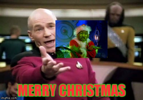 Picard Wtf Meme | MERRY CHRISTMAS | image tagged in memes,picard wtf | made w/ Imgflip meme maker