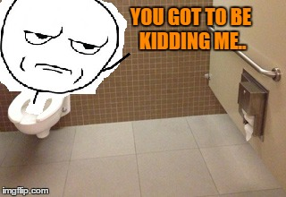 IDK what put here | YOU GOT TO BE KIDDING ME.. | image tagged in you had one job | made w/ Imgflip meme maker