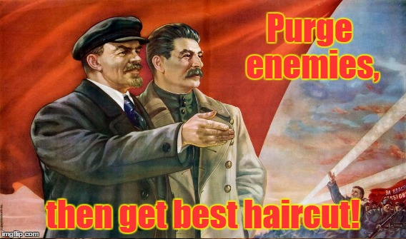 Purge enemies, then get best haircut! | made w/ Imgflip meme maker