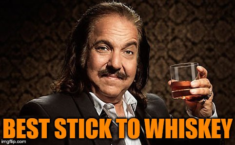 BEST STICK TO WHISKEY | made w/ Imgflip meme maker