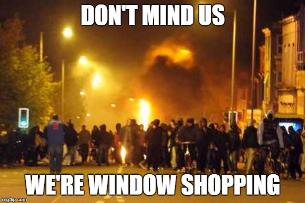 DON'T MIND US WE'RE WINDOW SHOPPING | made w/ Imgflip meme maker