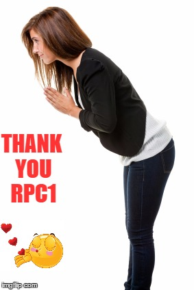 THANK YOU RPC1 | made w/ Imgflip meme maker