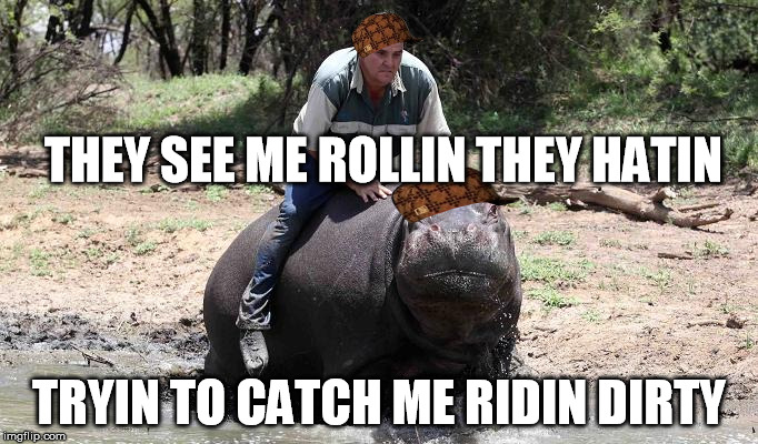 Ridin Dirty Funny Meme : Ridin dirty imgflip