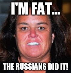 Rosie Pig | I'M FAT... THE RUSSIANS DID IT! | image tagged in rosie pig | made w/ Imgflip meme maker