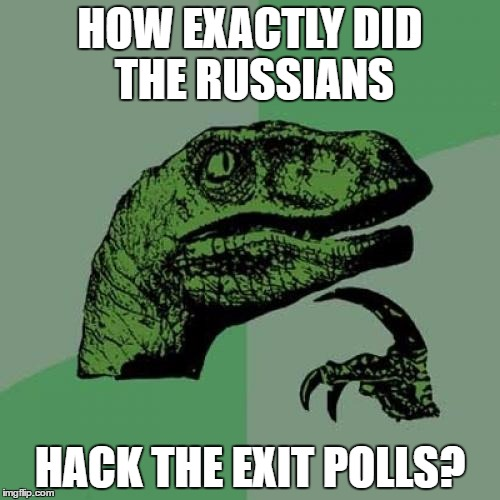Russian Raptor | HOW EXACTLY DID THE RUSSIANS HACK THE EXIT POLLS? | image tagged in memes,philosoraptor,russians,hack | made w/ Imgflip meme maker