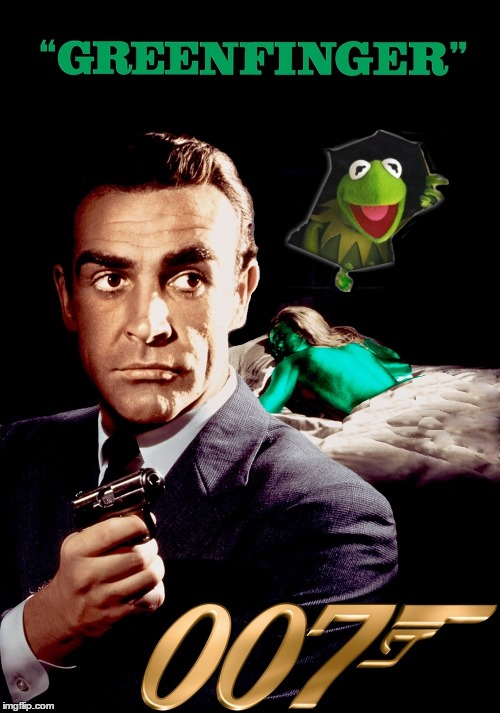 Connery and Kermit are at it again, this one will be in theaters soon | image tagged in memes,sean connery vs kermit,james bond movie tribute,meme war,greenfinger | made w/ Imgflip meme maker