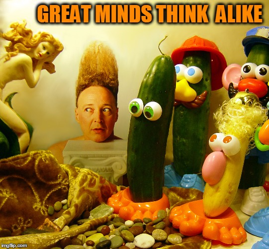 GREAT MINDS THINK  ALIKE | image tagged in vince vance,great minds,mister potatohead,mr potato head,cucumber,squash | made w/ Imgflip meme maker