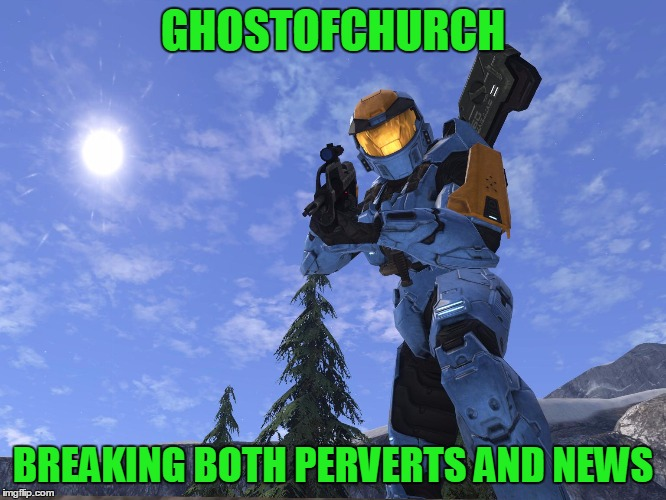 Demonic Penguin Halo 3 | GHOSTOFCHURCH BREAKING BOTH PERVERTS AND NEWS | image tagged in demonic penguin halo 3 | made w/ Imgflip meme maker