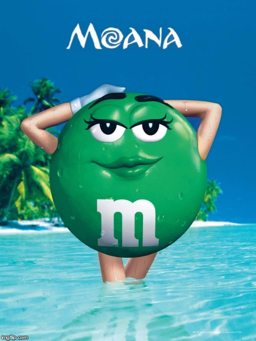 Moana M&M | image tagged in mm,moana,disney,green | made w/ Imgflip meme maker