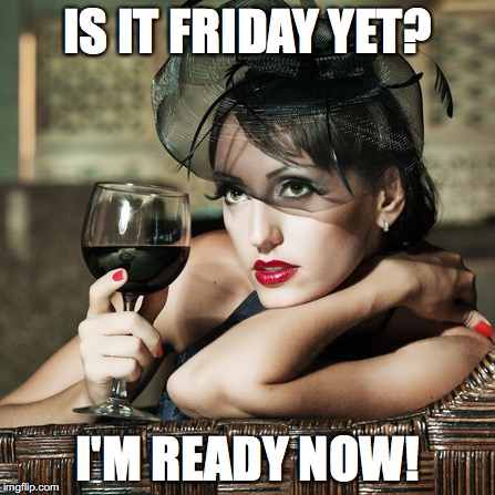 The Best and Most Comprehensive Is It Friday Yet Meme