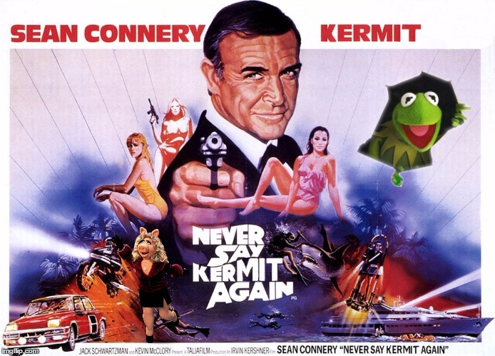 "Kermit says ""Say my name""  You know what happens to villains in the movies. 