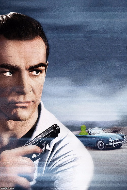 I'll put the wind in your hair | image tagged in memes,sean connery vs kermit,meme war | made w/ Imgflip meme maker