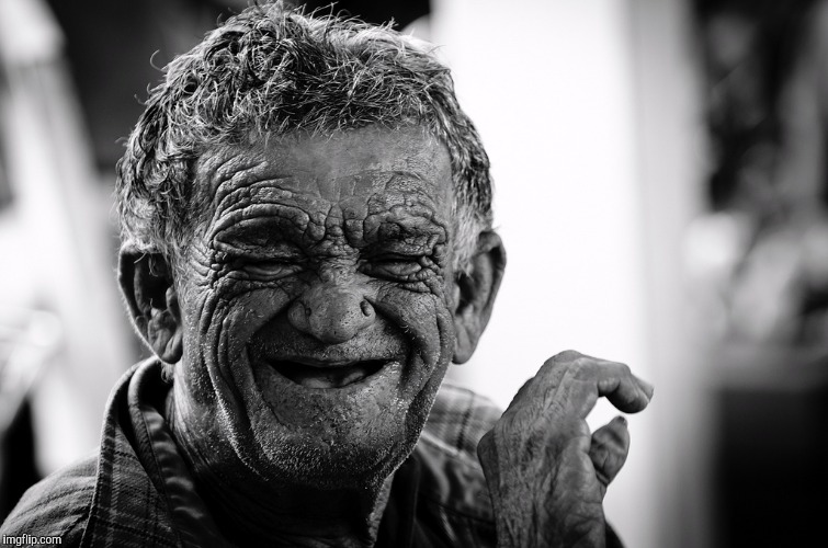 Old Man Laughing | . | image tagged in old man laughing | made w/ Imgflip meme maker