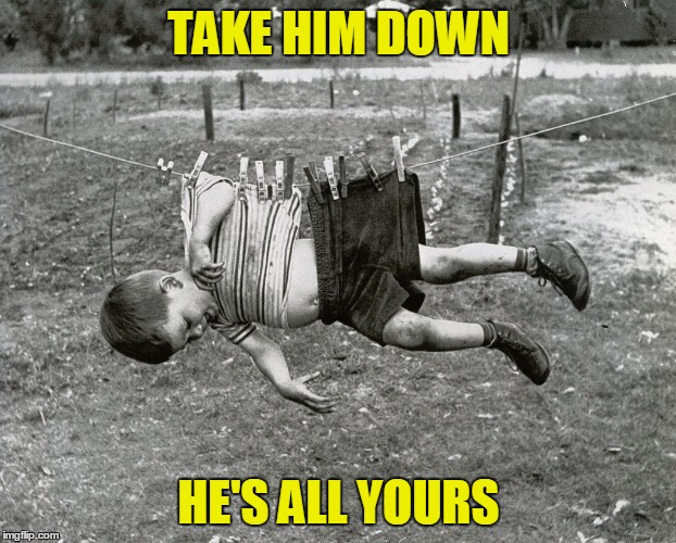 TAKE HIM DOWN HE'S ALL YOURS | made w/ Imgflip meme maker