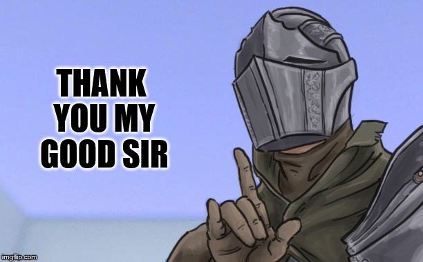 THANK YOU MY GOOD SIR | made w/ Imgflip meme maker