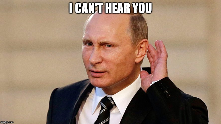 I CAN'T HEAR YOU | made w/ Imgflip meme maker