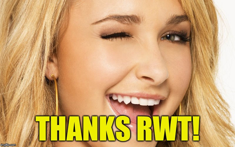 THANKS RWT! | made w/ Imgflip meme maker