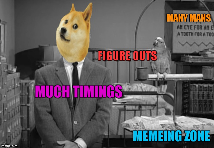 MANY MANS FIGURE OUTS MUCH TIMINGS MEMEING ZONE | made w/ Imgflip meme maker