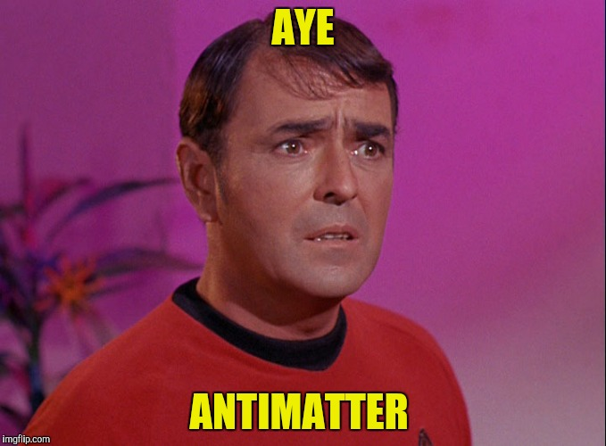 AYE ANTIMATTER | made w/ Imgflip meme maker