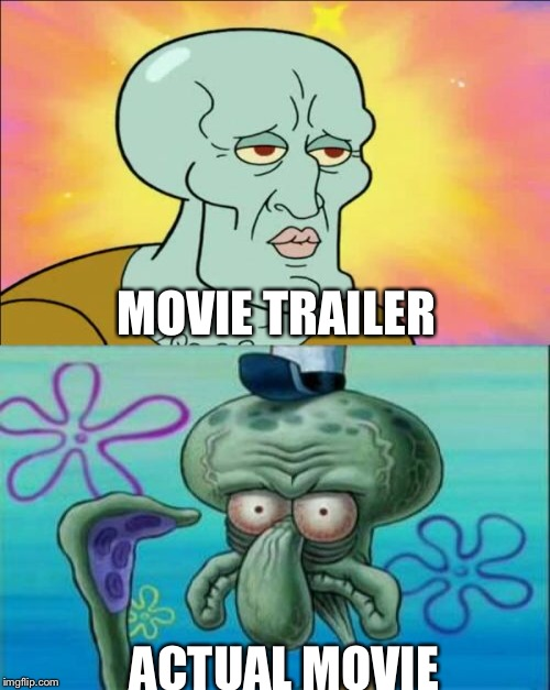 MOVIE TRAILER ACTUAL MOVIE | made w/ Imgflip meme maker