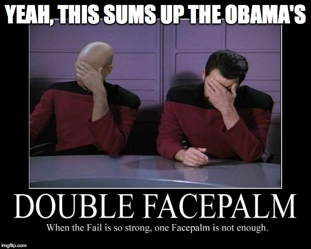 YEAH, THIS SUMS UP THE OBAMA'S | made w/ Imgflip meme maker