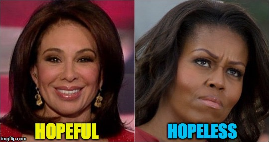Different Outlooks For Trump Presidency | HOPELESS HOPEFUL | image tagged in judge,first lady | made w/ Imgflip meme maker