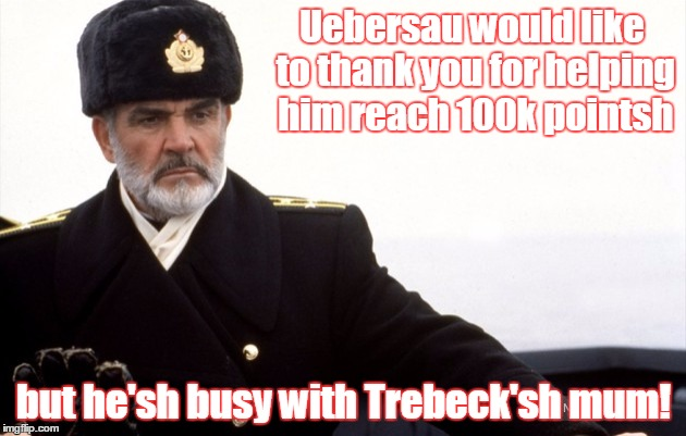 Thanks to all! | Uebersau would like to thank you for helping him reach 100k pointsh but he'sh busy with Trebeck'sh mum! | image tagged in sleeping - awake | made w/ Imgflip meme maker