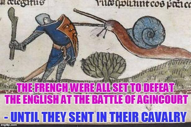 Image result for agincourt meme