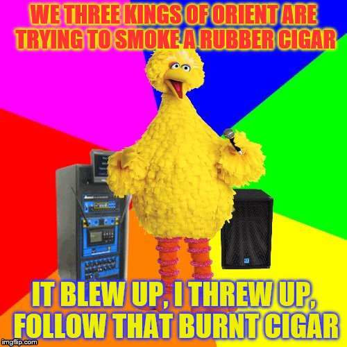 Wrong Lyrics Karaoke Big Bird Imgflip