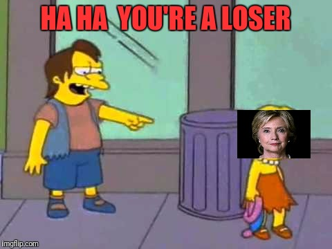 HA HA  YOU'RE A LOSER | made w/ Imgflip meme maker