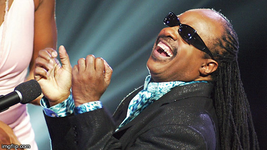 Stevie Wonder Laughing | , | image tagged in stevie wonder laughing | made w/ Imgflip meme maker