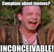 princess...ble.jpg  | Complain about memes? | image tagged in princessblejpg | made w/ Imgflip meme maker