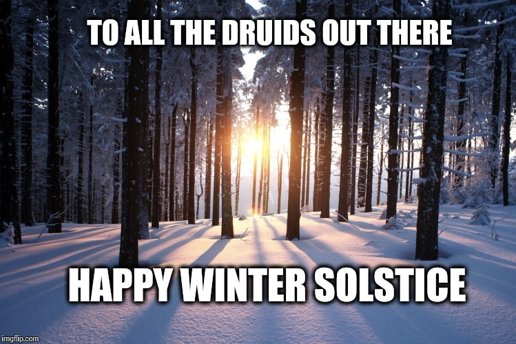 Image result for happy winter solstice to all druids images