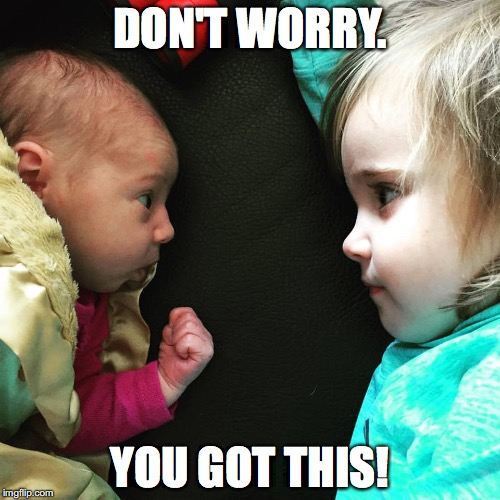 Image result for baby meme you got this