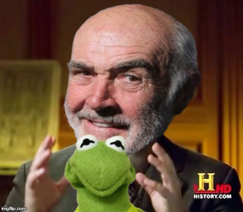 Aliensh | ALIENSH | image tagged in memes,ancient aliens,sean connery,kermit | made w/ Imgflip meme maker