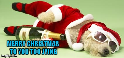 MERRY CHRISTMAS TO YOU TOO JYING | made w/ Imgflip meme maker