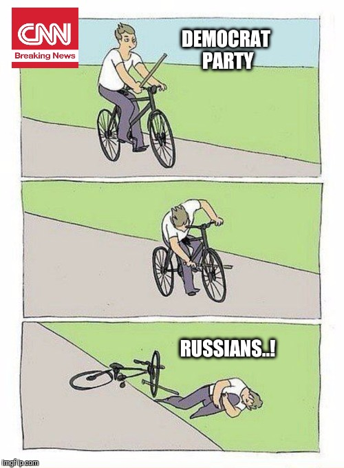 Biggest Political Fall of 2016 | DEMOCRAT PARTY RUSSIANS..! | image tagged in bike fall,democrat party,blame russia,russia,mainstream media,cnn | made w/ Imgflip meme maker