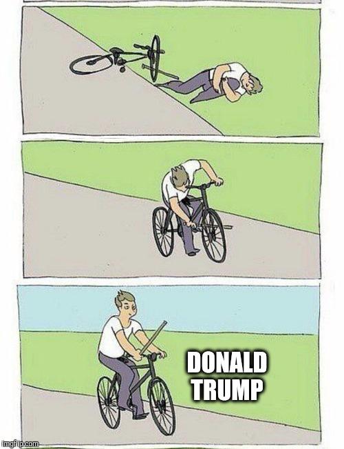 2016 | DONALD TRUMP | image tagged in bike fall,comeback,trump,trump ...