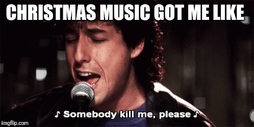 Christmas Music Meme.Image Tagged In Christmas Memes Adam Sandler Christmas Music