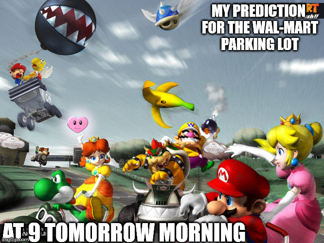You better watch out, you better not cry... | MY PREDICTION FOR THE WAL-MART PARKING LOT AT 9 TOMORROW MORNING | image tagged in parking,wal-mart,christmas | made w/ Imgflip meme maker