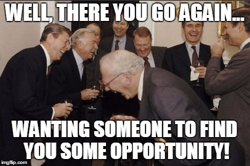 """Sniff...sob! There's no equal opportunity here!"" 